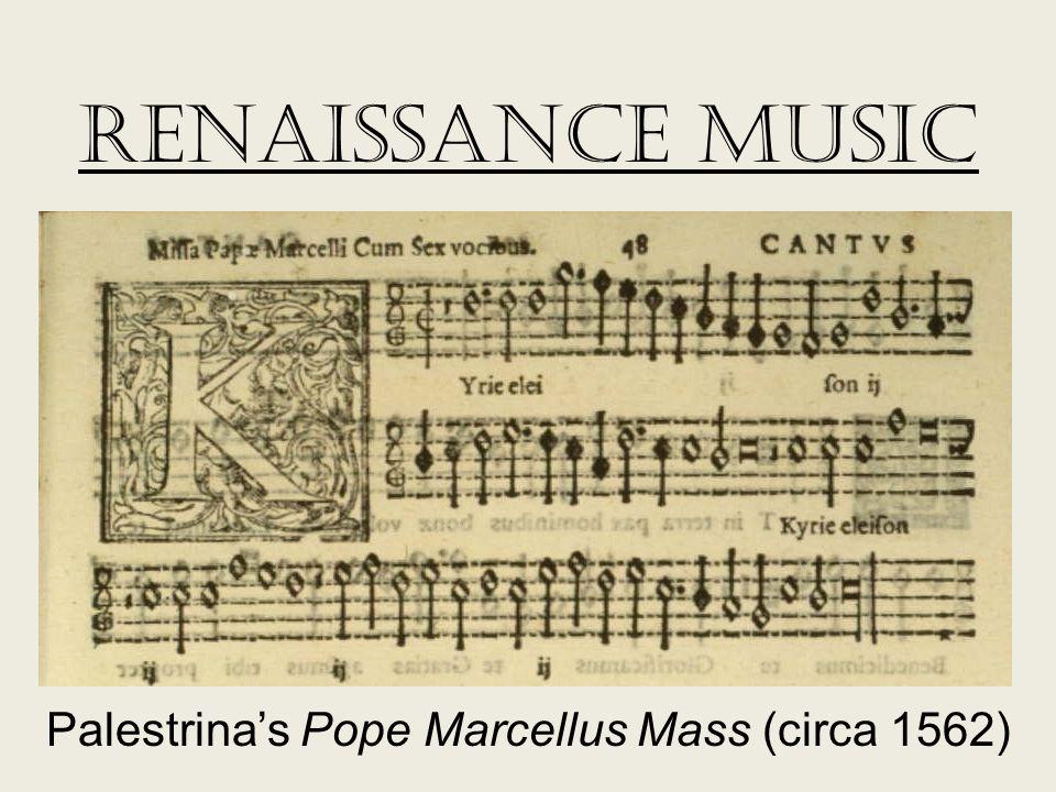 Renaissance Music Palestrina's Pope Marcellus Mass (circa 1562)