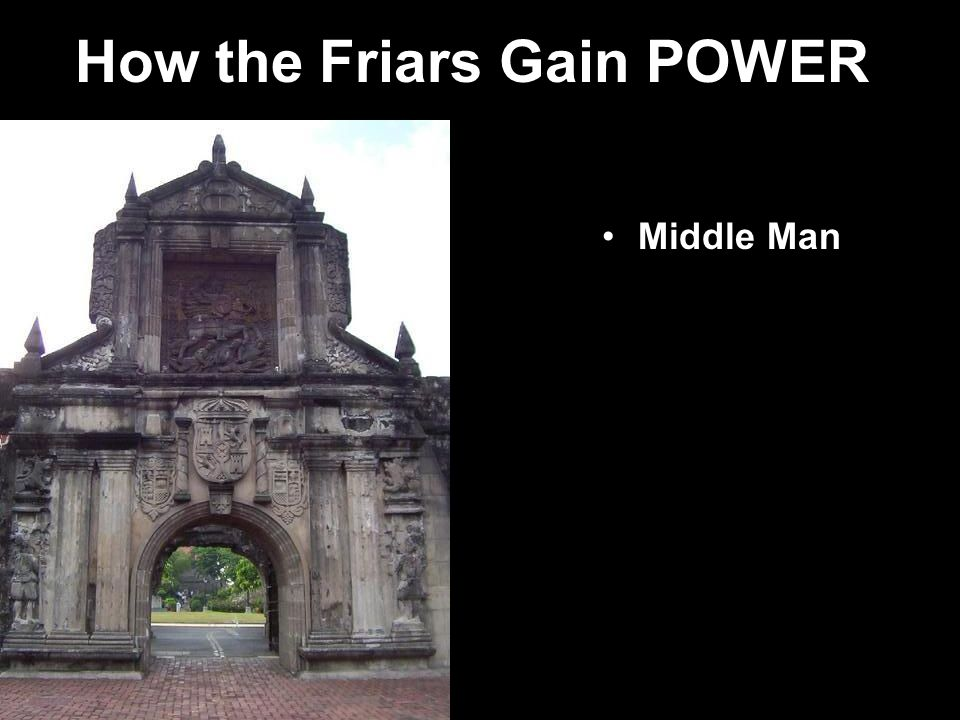 How the Friars Gain POWER Middle Man