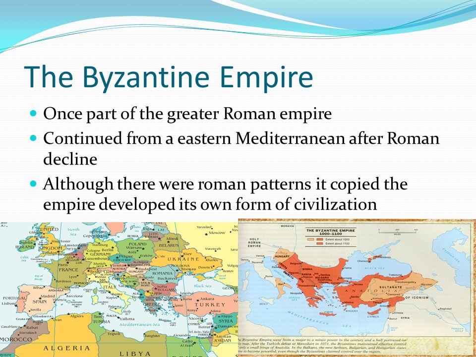The Origins of the empire Emperor Constantine in the 4 th cent.
