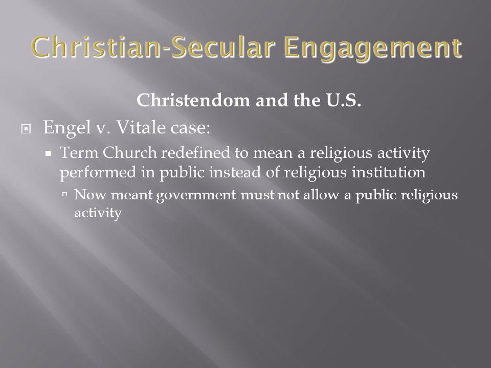 Christendom and the U.S.  Engel v.