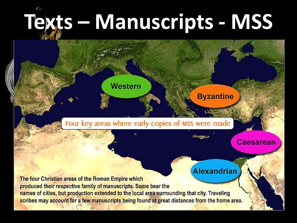 Texts – Manuscripts - MSS