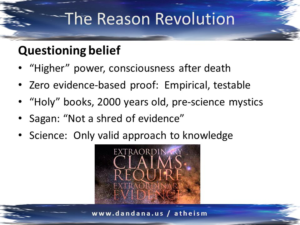 The Reason Revolution Reconciliation theories www.dandana.us / atheism
