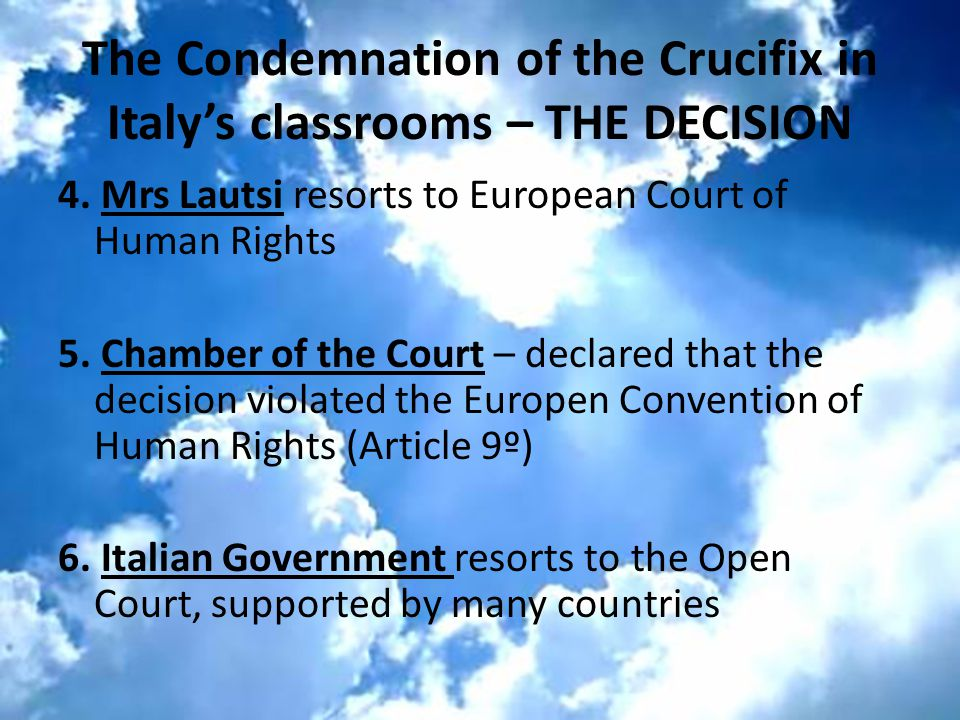 The Condemnation of the Crucifix in Italy's classrooms – THE DECISION 4.