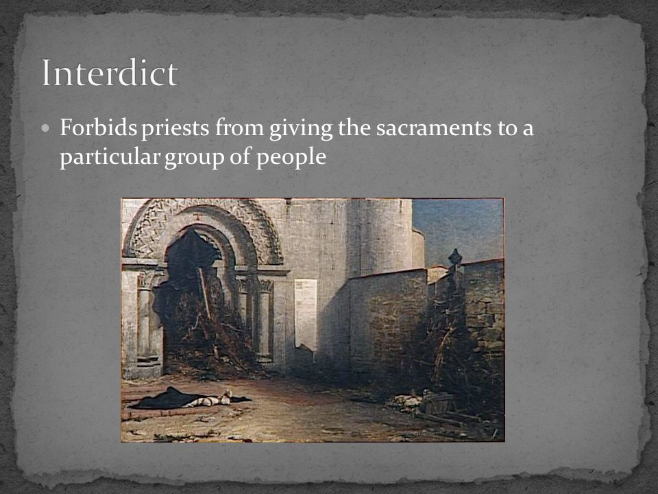 Forbids priests from giving the sacraments to a particular group of people
