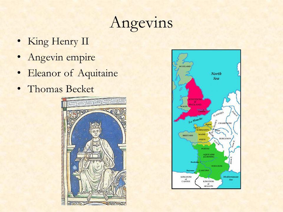 Angevins King Henry II Angevin empire Eleanor of Aquitaine Thomas Becket