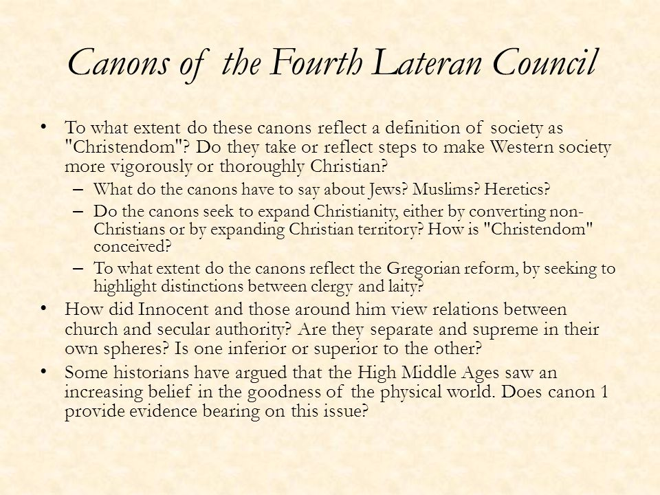 Canons of the Fourth Lateran Council To what extent do these canons reflect a definition of society as