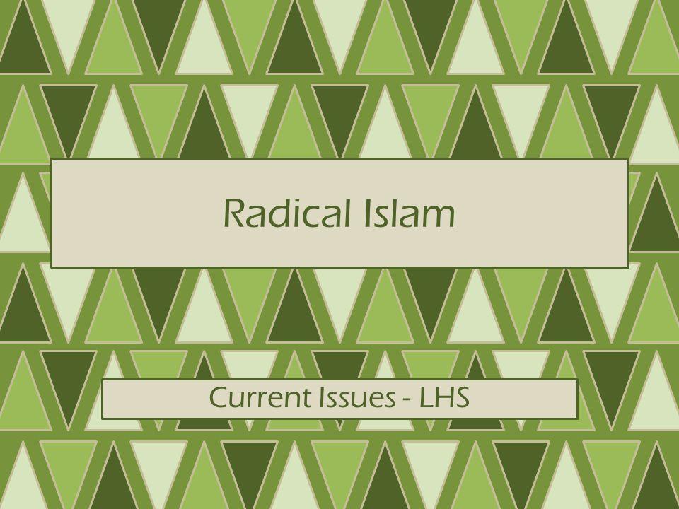 What is Radical Islam.