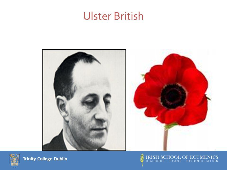 Trinity College Dublin Ulster British
