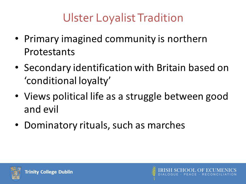 Trinity College Dublin Ulster Loyalist