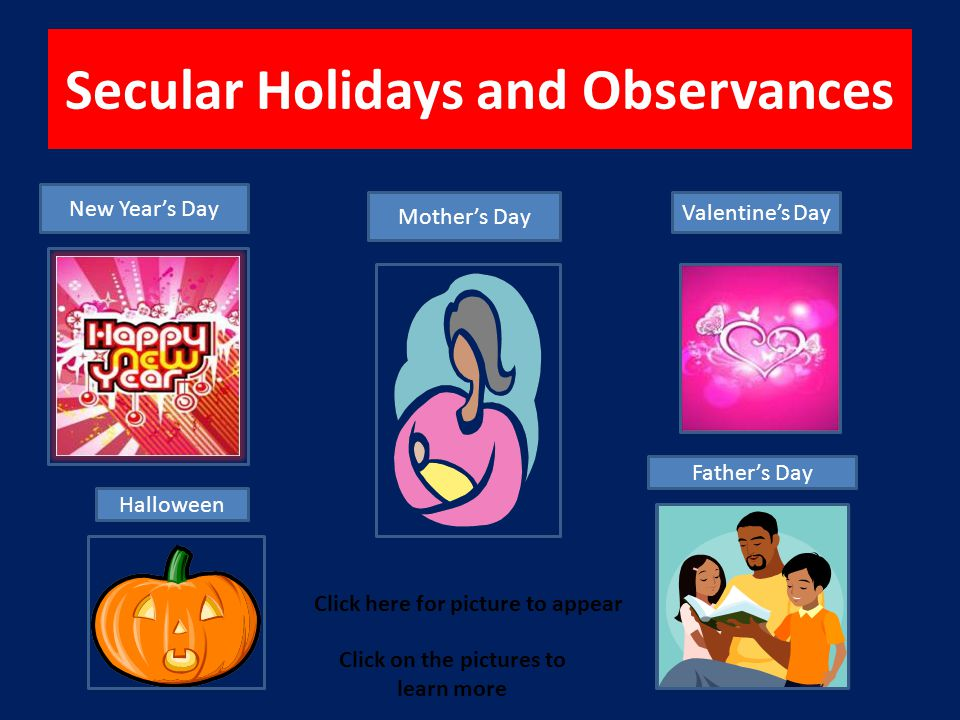 Table of Contents I.Secular Holidays II.Religious Holidays III.Exclusively American Holidays IV.International Holidays V.Vocabulary VI.Quiz Game VII.Bibliography Next