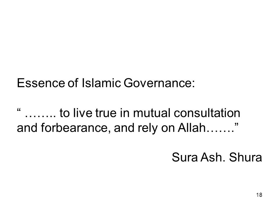 18 Essence of Islamic Governance: ……..
