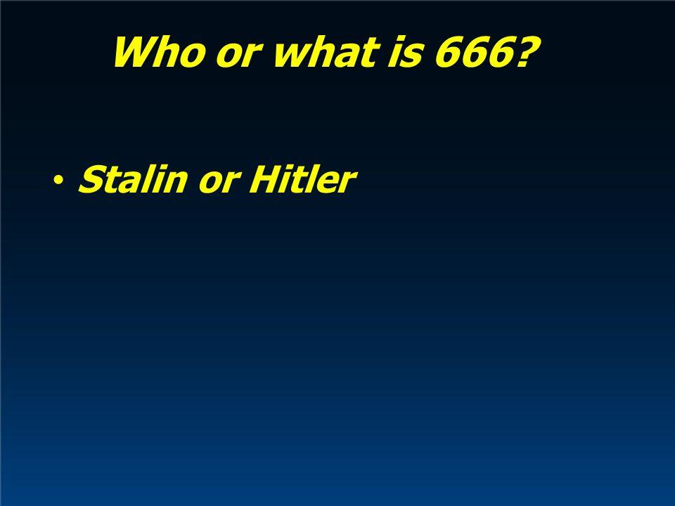 Stalin or Hitler