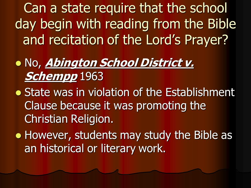 Can a state require that the school day begin with reading from the Bible and recitation of the Lord's Prayer.