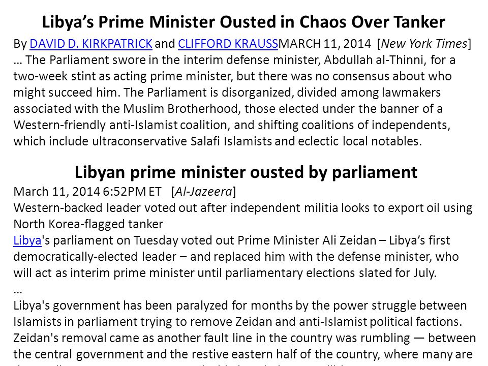 Libya's Prime Minister Ousted in Chaos Over Tanker By DAVID D.