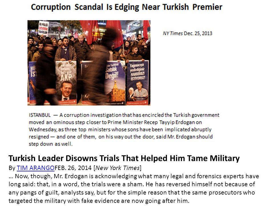 economic trends can explain the Turkish Leader Disowns Trials That Helped Him Tame Military By TIM ARANGOFEB.