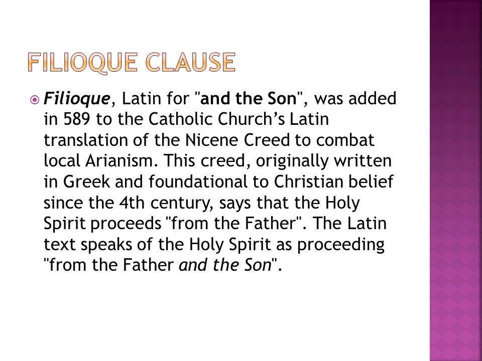  Filioque, Latin for