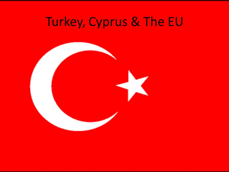Turkey & The EU