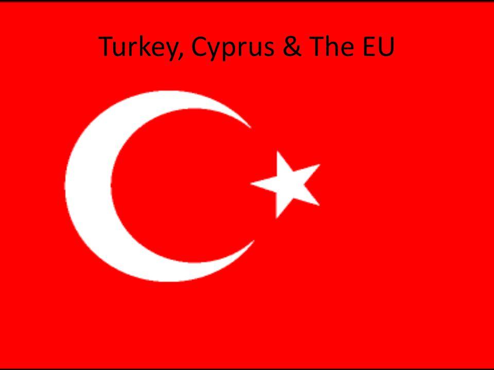 Turkey, Cyprus & The EU
