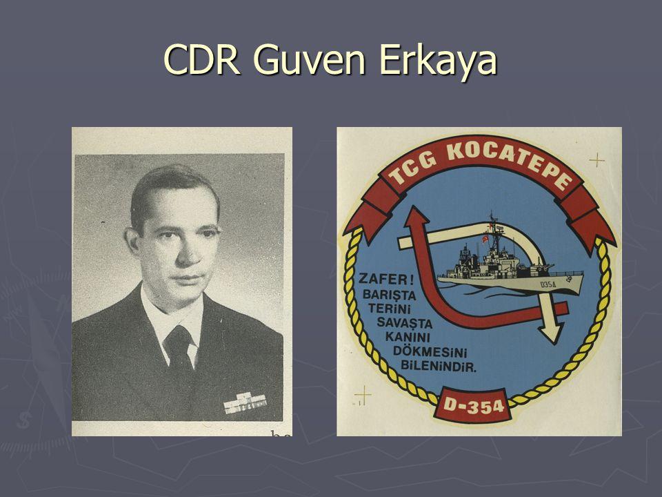 CDR Guven Erkaya
