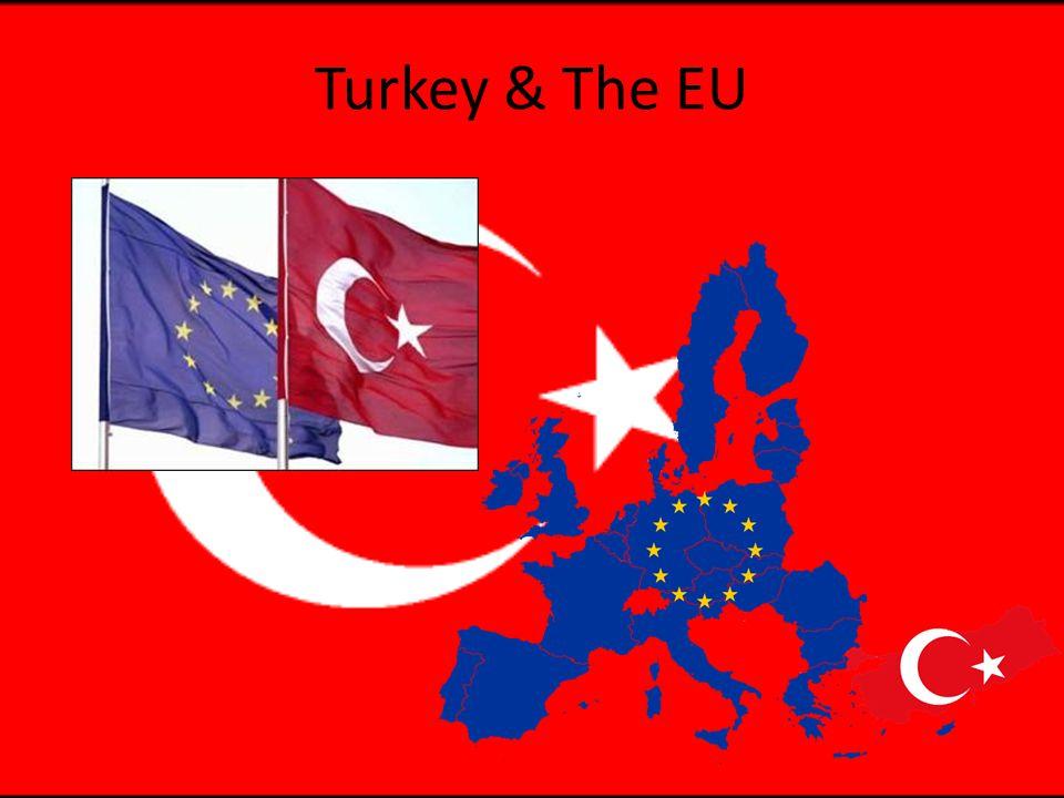 Turkey & The EU