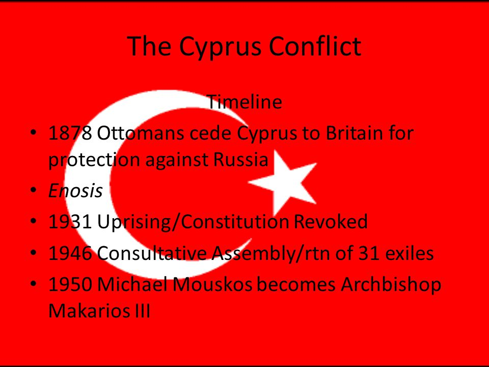 The Cyprus Conflict Archbishop Makarios III