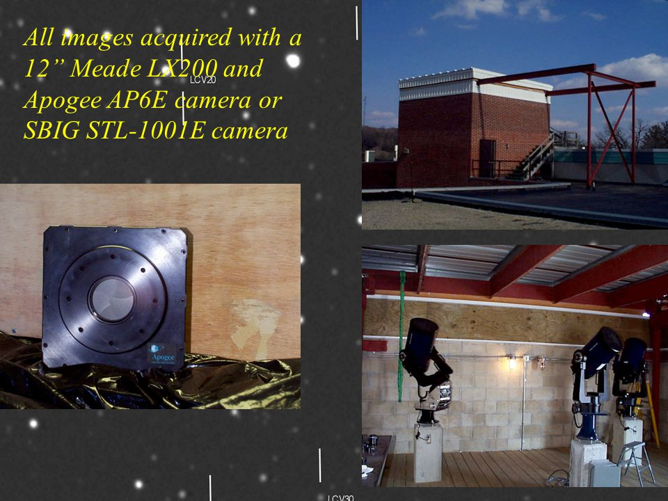 """All images acquired with a 12"""" Meade LX200 and Apogee AP6E camera or SBIG STL-1001E camera"""