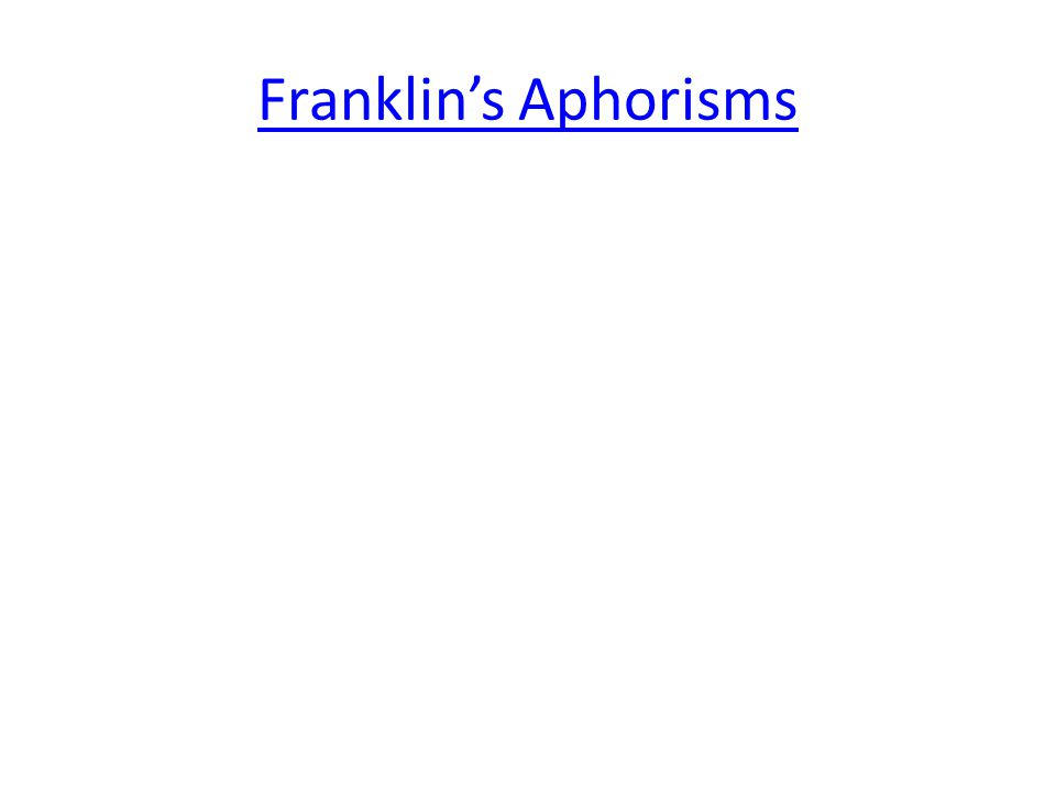 Franklin's Aphorisms