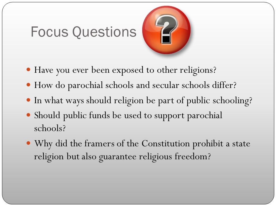 Focus Questions Have you ever been exposed to other religions.