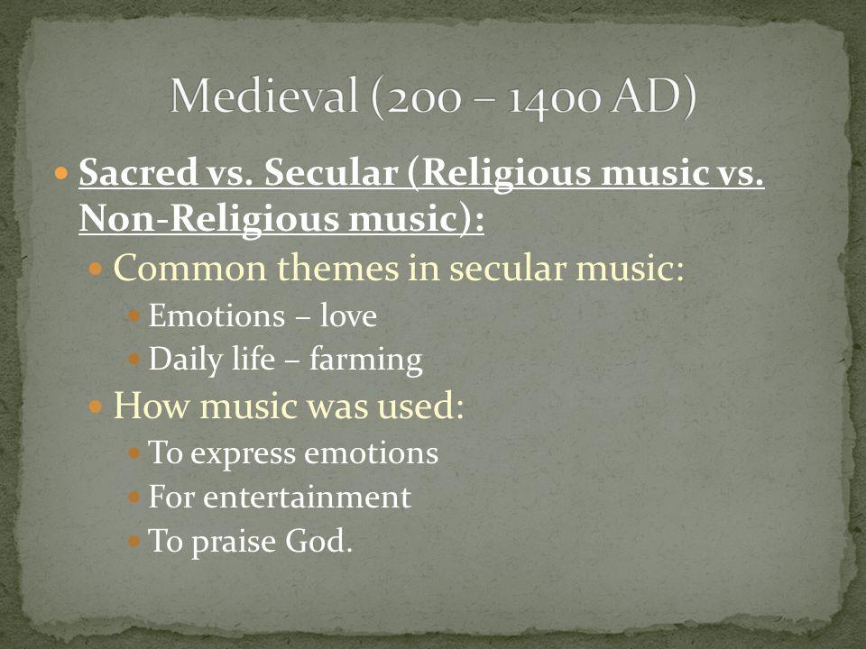 Sacred vs. Secular (Religious music vs.