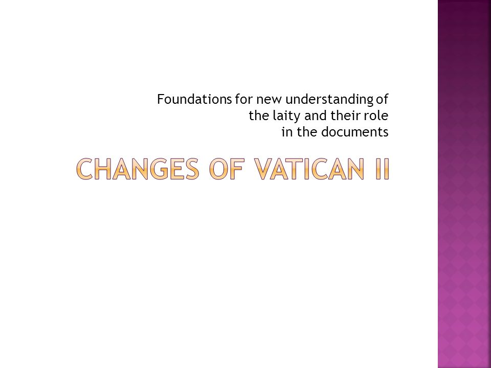 Foundations for new understanding of the laity and their role in the documents