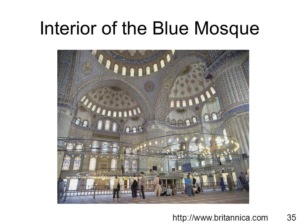 Interior of the Blue Mosque http://www.britannica.com35