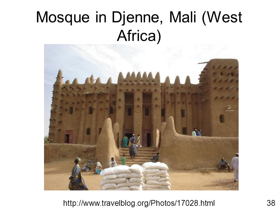 Mosque in Djenne, Mali (West Africa) http://www.travelblog.org/Photos/17028.html38
