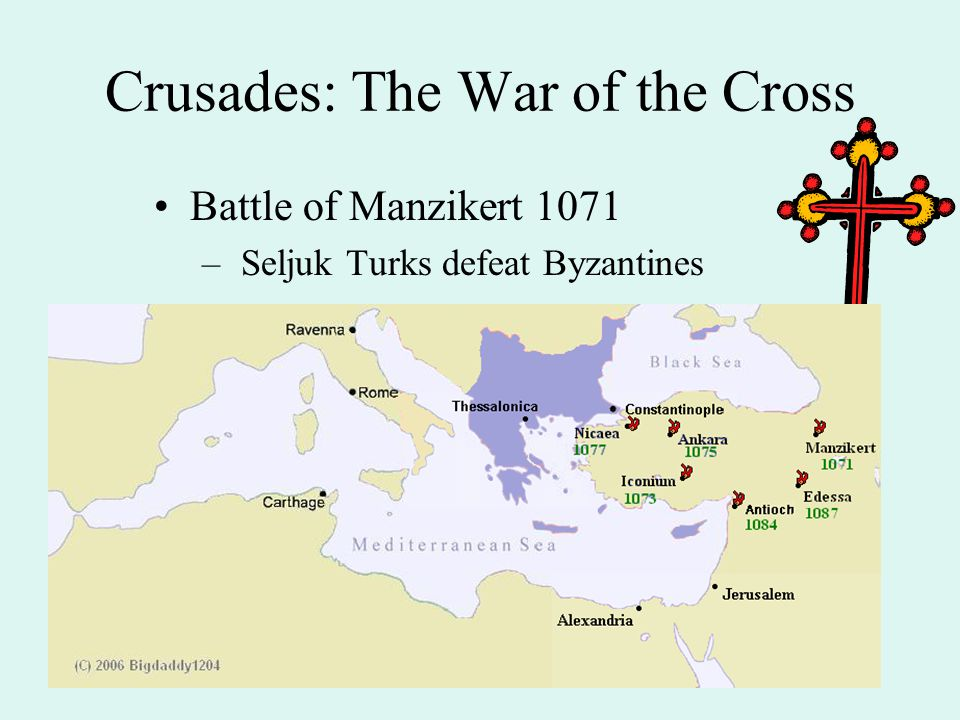Crusades: The War of the Cross Battle of Manzikert 1071 – Seljuk Turks defeat Byzantines