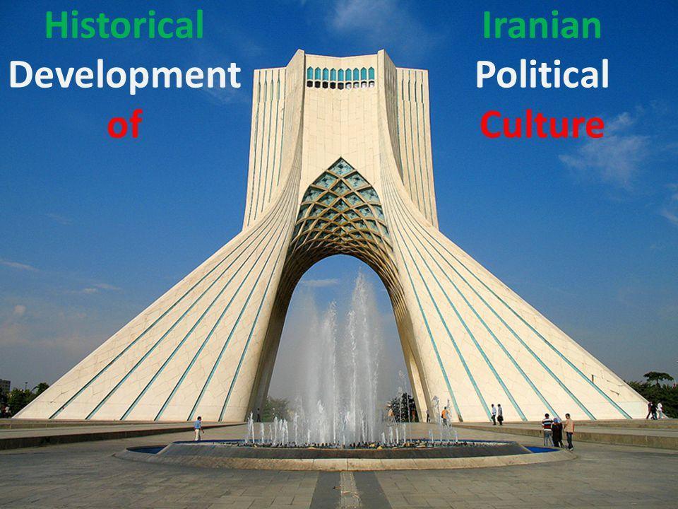 Historical Development of Iranian Political Culture