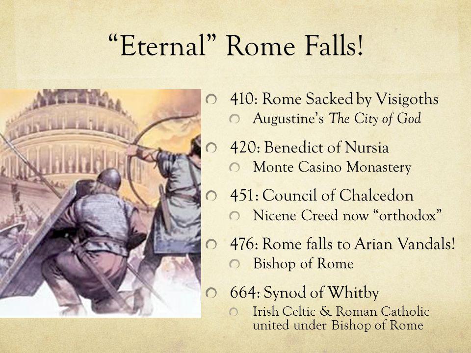 Eternal Rome Falls.