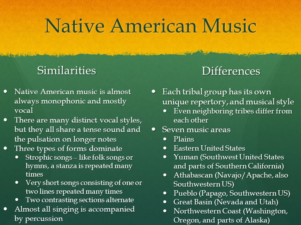 Native American Music Similarities Native American music is almost always monophonic and mostly vocal There are many distinct vocal styles, but they a