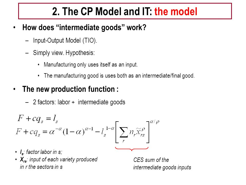 Tema 5 -EE 10 How does intermediate goods work. –Input-Output Model (TIO).