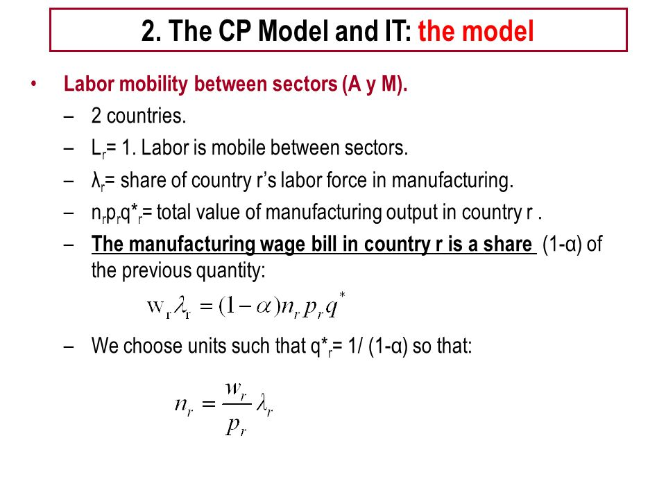 Tema 5 -EE 2. The CP Model and IT: the model Labor mobility between sectors (A y M).
