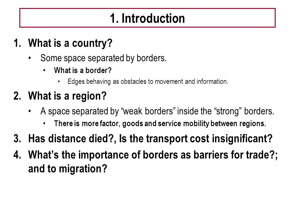 Tema 5 -EE 3 1.What is a country. Some space separated by borders.