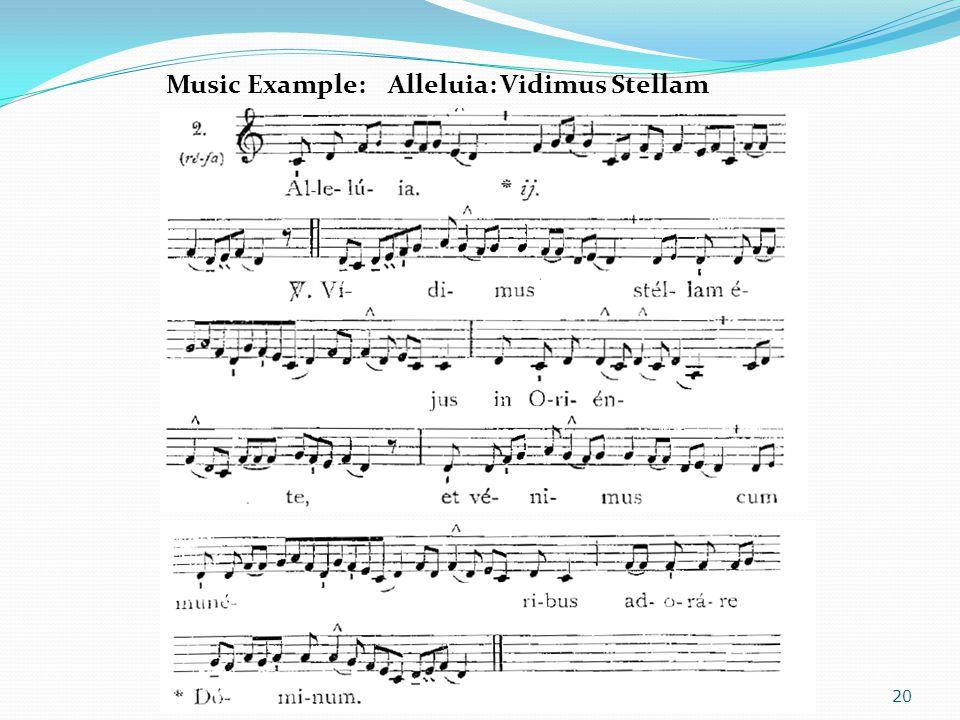Music Example: Alleluia: Vidimus Stellam 20