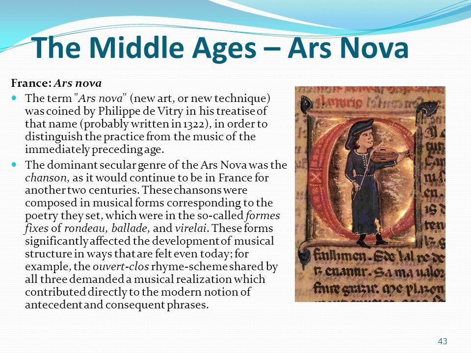 The Middle Ages – Ars Nova France: Ars nova The term