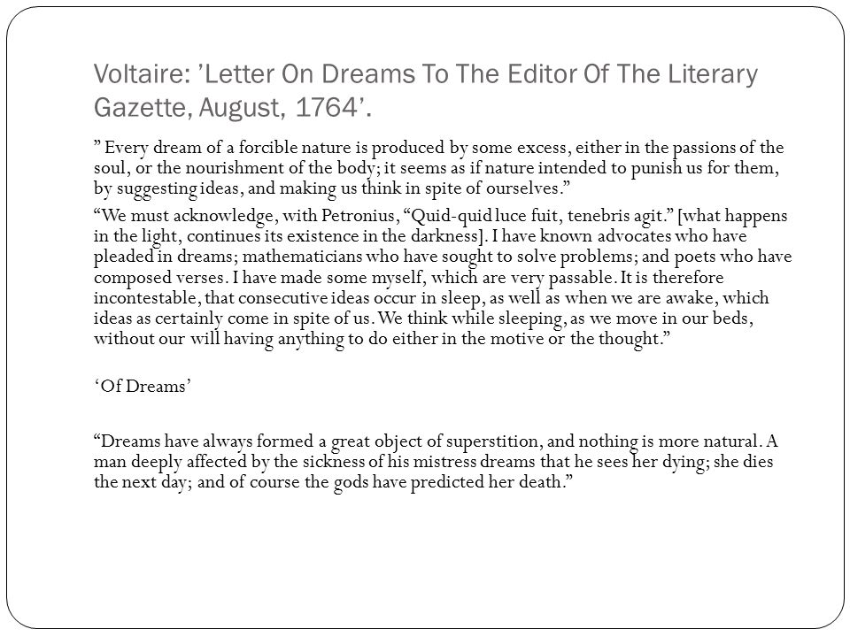 Voltaire: 'Letter On Dreams To The Editor Of The Literary Gazette, August, 1764'.