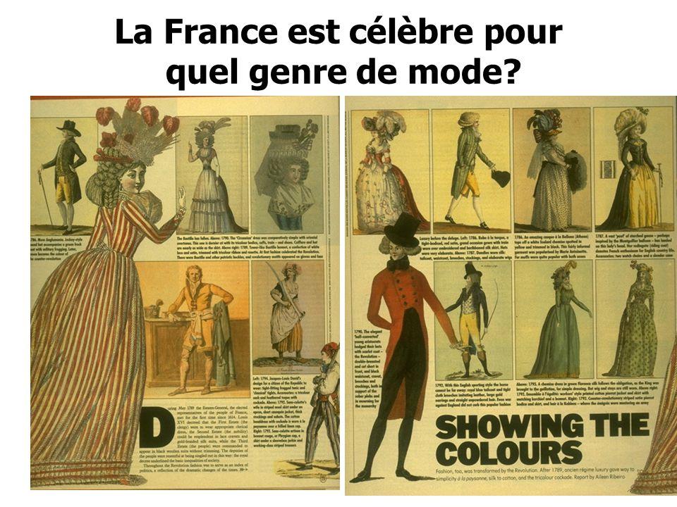 La France est célèbre pour quel genre de mode