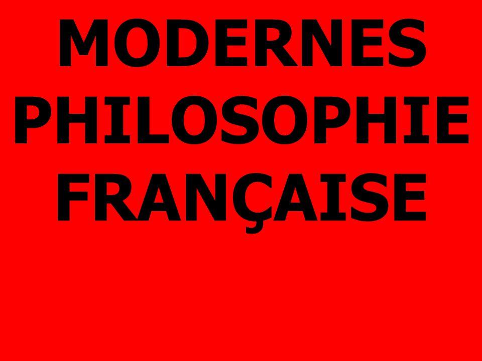 MODERNES PHILOSOPHIE FRANÇAISE