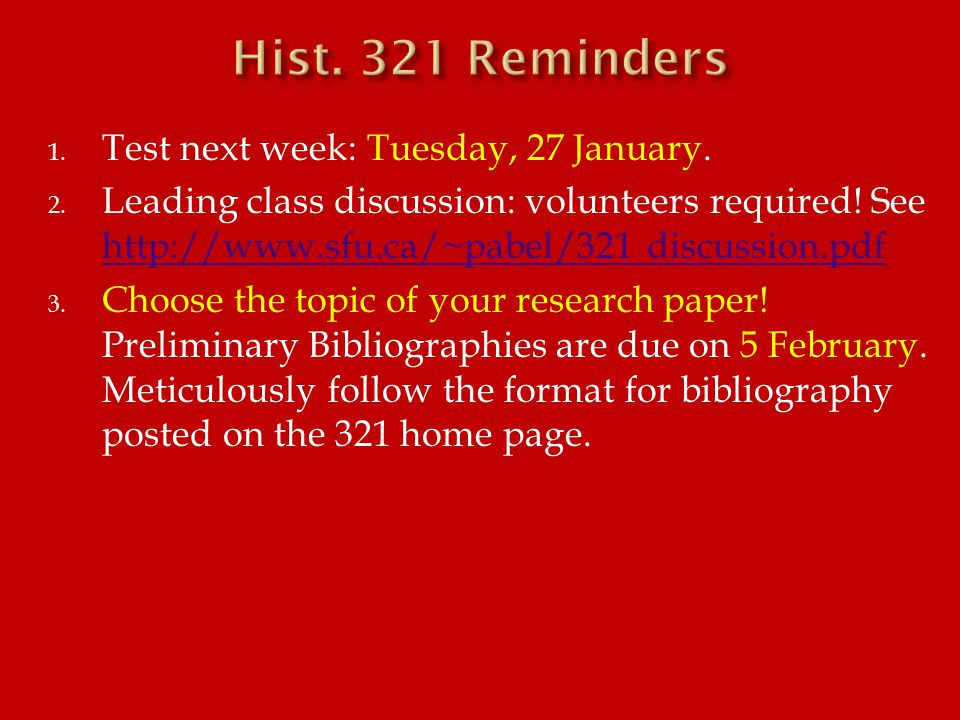 1. Test next week: Tuesday, 27 January. 2. Leading class discussion: volunteers required.