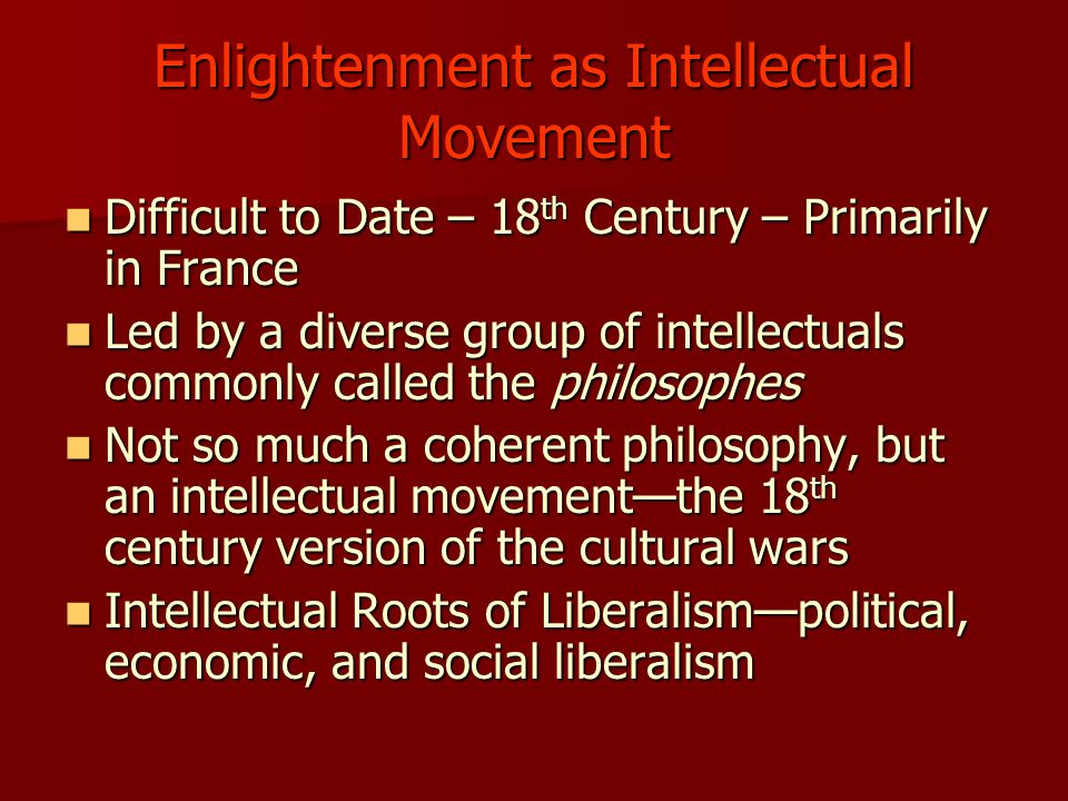 The philosophes of the Enlightenment PART III History 311