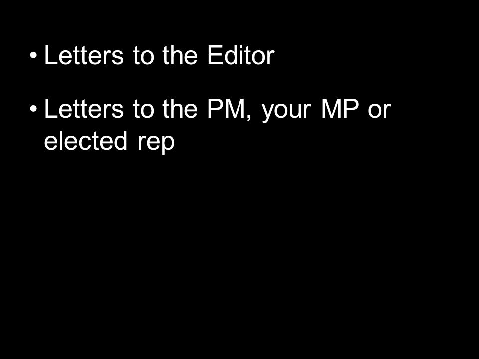 Letters to the PM, your MP or elected rep