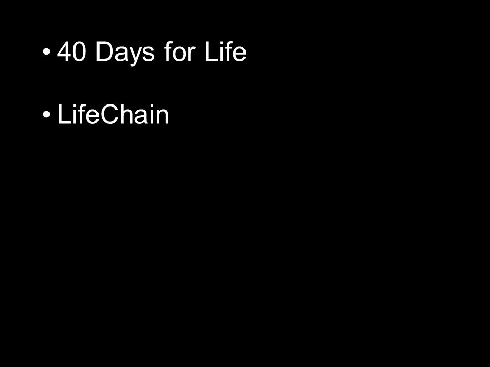 40 Days for Life LifeChain