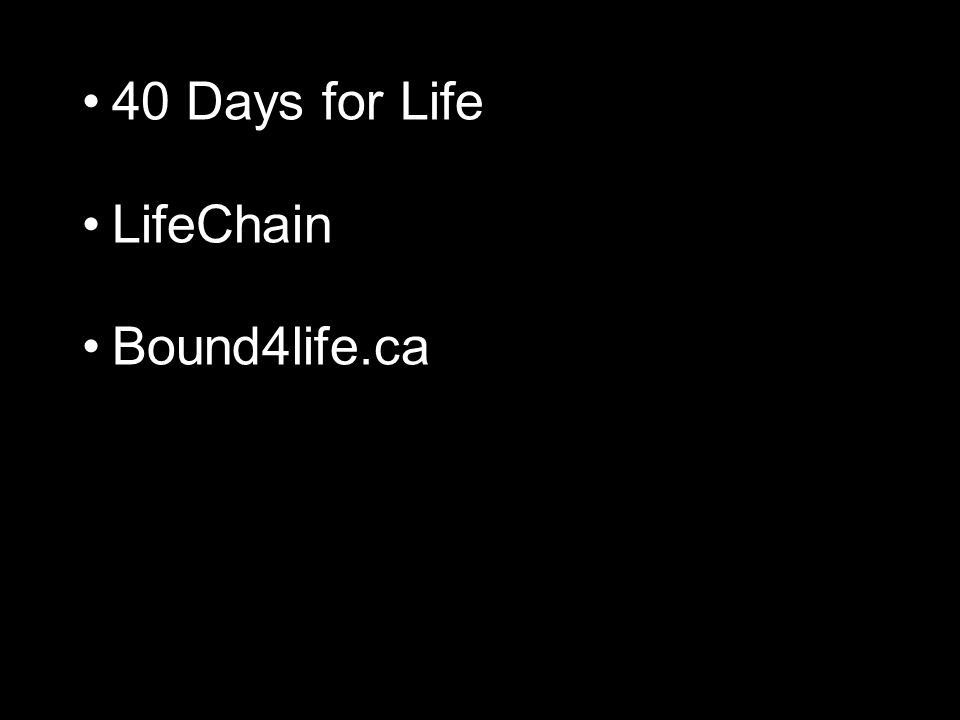 40 Days for Life LifeChain Bound4life.ca