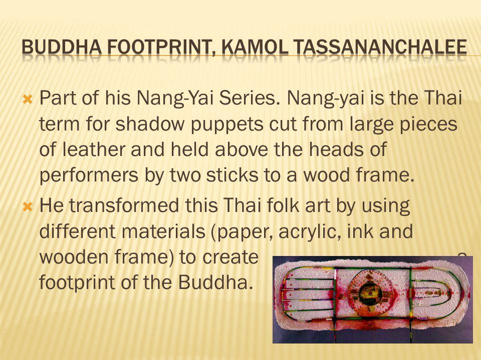  Part of his Nang-Yai Series.